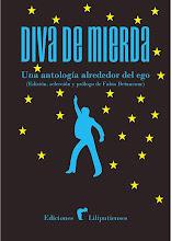 DIVA DE MIERDA: Una antología alrededor del ego.