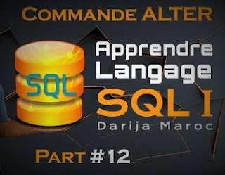 #12 - Apprendre le langage SQL   ALTER