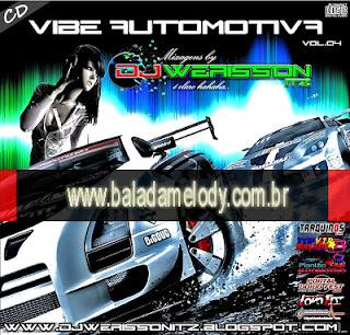--==CD Vibe Automotiva Vol.04 - DJ Werisson ITZ==--