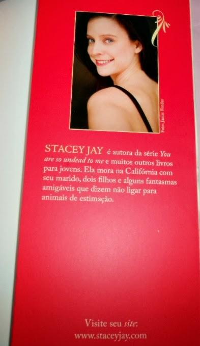 Sobre a autora, Stacey Jay, Julieta Imortal