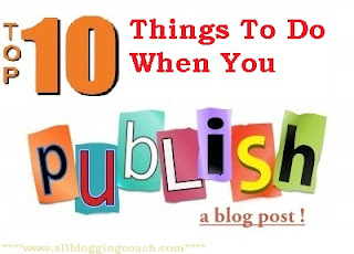 top-10-things-to-do-when-you-publish-a-post
