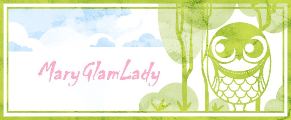 MaryGlamLady