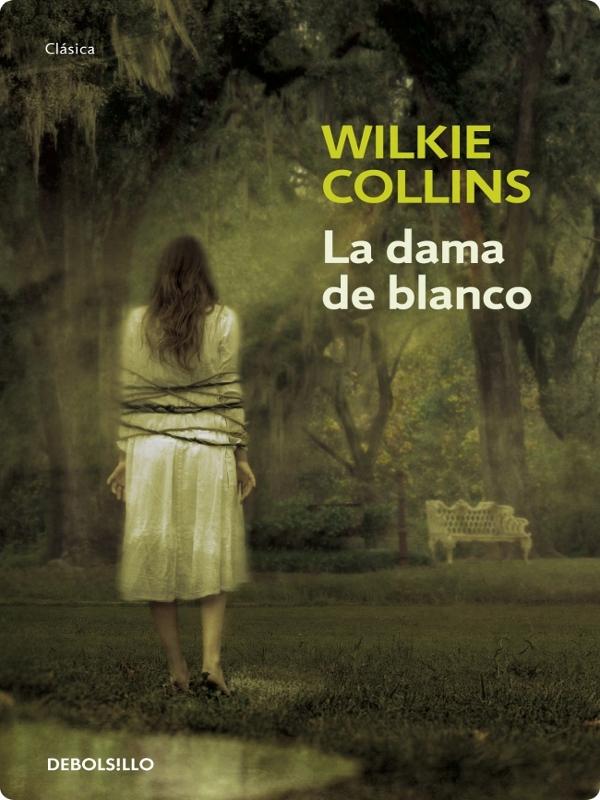 Portada del libro la dama de blanco de wilkie collins epub pdf