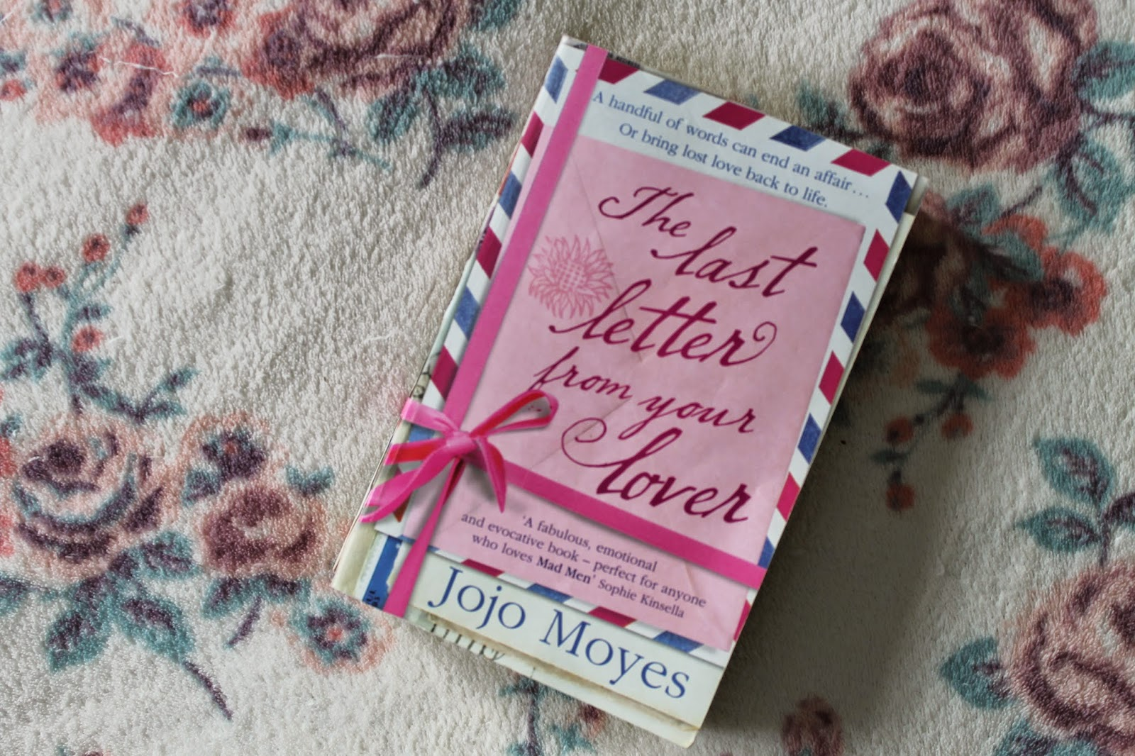Review: The Last Letter From Your Lover by Jojo Moyes
