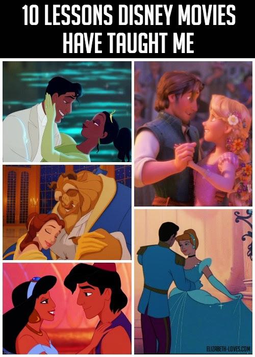 10 things Disney movies taught me