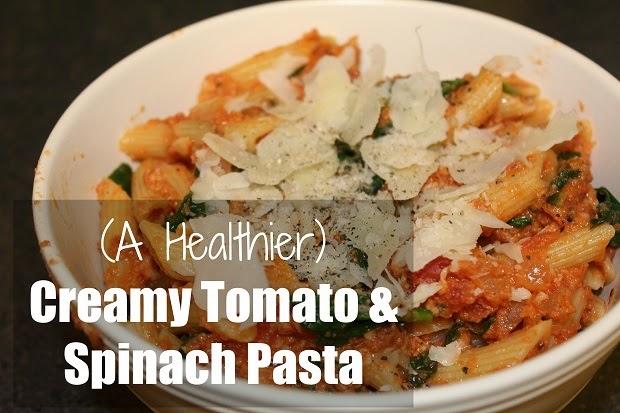 A Healthier Creamy Tomato & Spinach Pasta