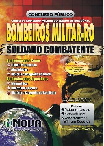 Apostila para o Concurso Bombeiro - RO 2014 - Soldado Combatente RONDONIA.