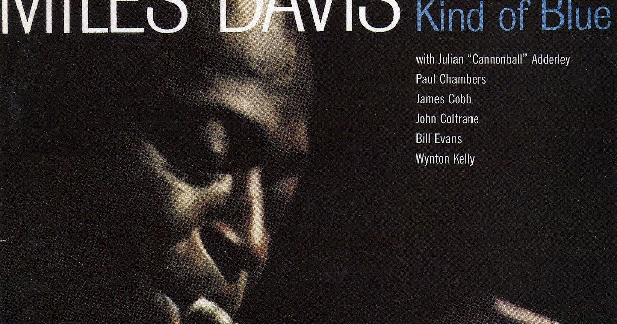 Kind of blue, miles davis, download @ http://amzn. To/icopf3.