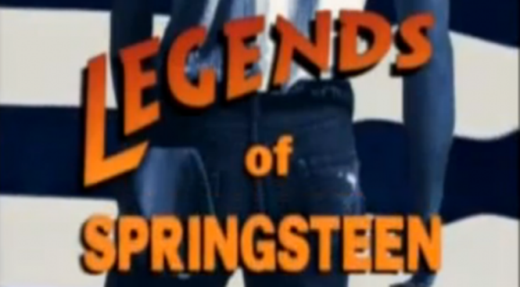 Legends of Springsteen