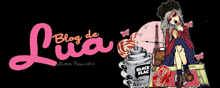 Blog de Lua | Luana Fernandes