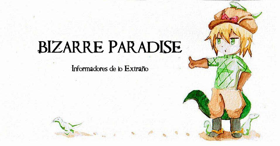 Bizarre Paradise