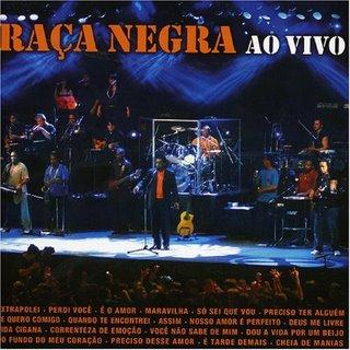 CD Raça Negra   Ao Vivo 2005