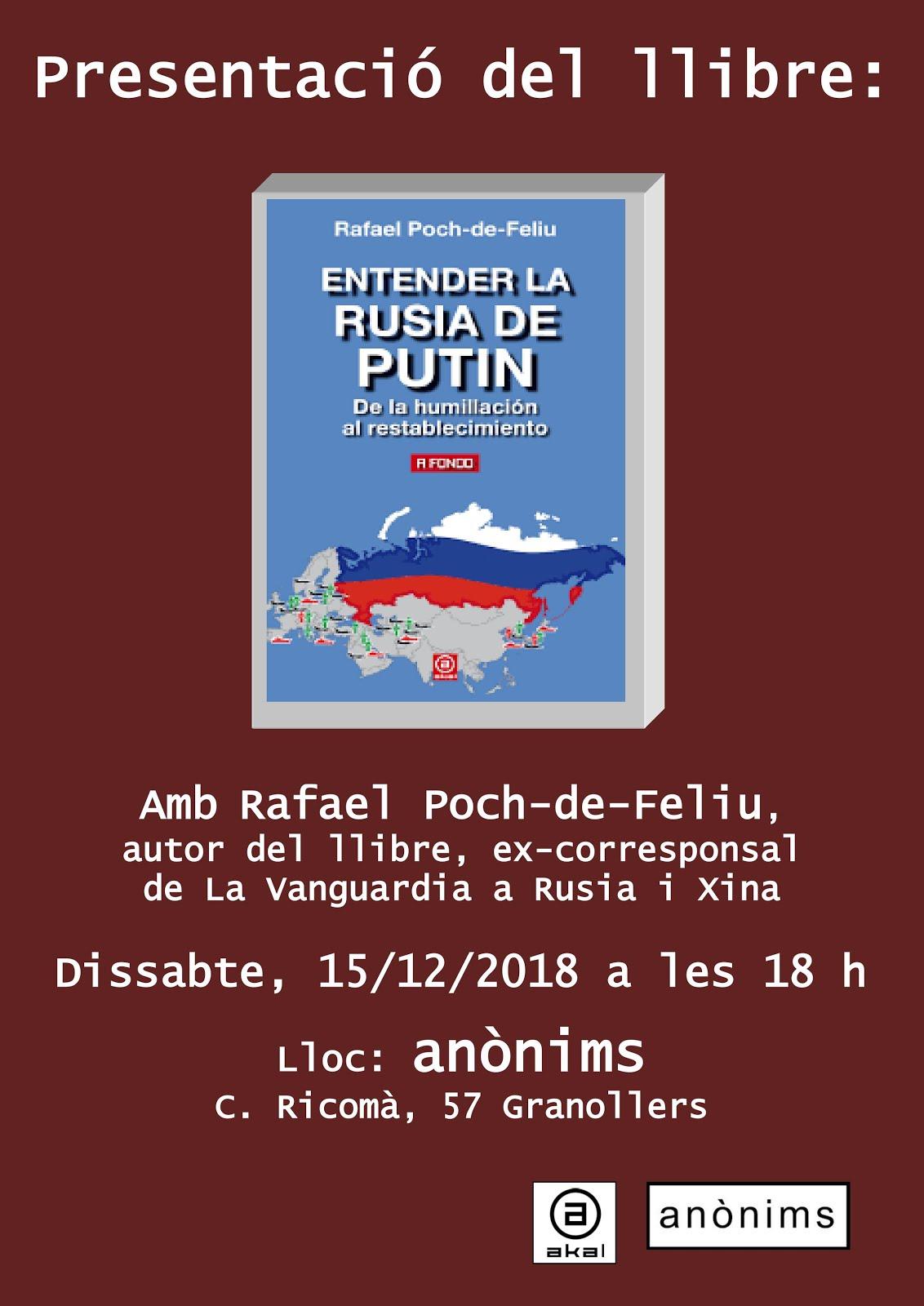 Presentació del llibre Entender la Rusia de Putin. De la humillación al restablecimiento.