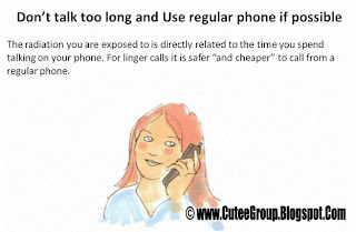 Don't talk too long and Use regular phone if possible Important Info GSM awareness
