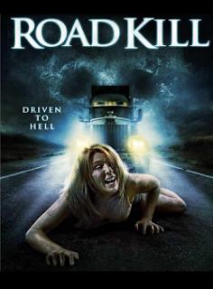 La carretera de la muerte   Roadkill Poster