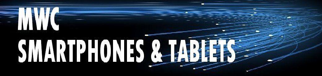Smartphone  - Tablets