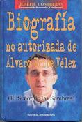 Biografia no autorizada de Alvaro Uribe