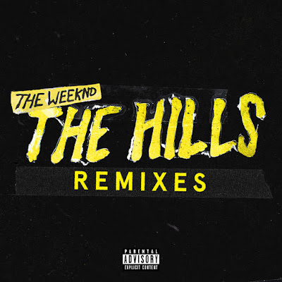 The Weeknd - The Hills Remixes - Single Cover