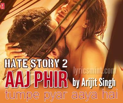Aaj Phir - Hate Story 2