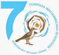 VII OLIMPIADA IBEROAMERICANA DE BIOLOGIA O.I.A.B. RIO CUARTO CORDOBA - ARGENTINA 2013 :