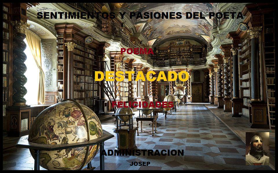 """Poema destacado por """"Sentimientos y pasiones del poeta"""""""