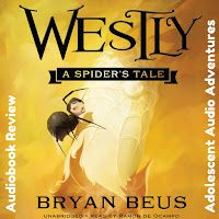 Adolescent Audio Adventures reviews Westly: A Spider's Tale