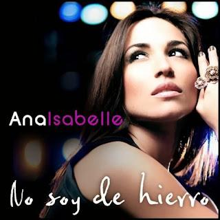 Ana Isabelle - No Soy de Hierro