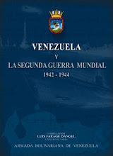 Venezuela y la Segunda Guerra Mundial 1942 - 1944