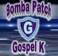 BOMBA PATCH GOSPEL K
