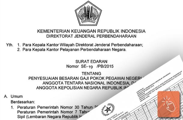 Surat Edaran Dirjen Perbendaharaan Nomor SE-19 PB 2015 tentang Penyesuaian Besaran Gaji Pokok PNS, TNI, POLRI Tahun 2015