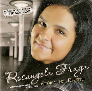 Rosangela Fraga - Vitória no Deserto - 2010