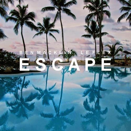 Ben Macklin & Le Flex - Escape