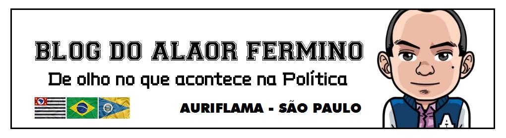 Blog do Alaor Fermino - De olho no que acontece na Política
