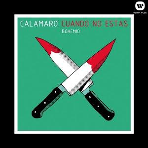Andrés Calamaro - Cuando no estás