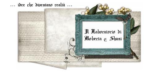 Il Laboratorio di Roberta & Shani