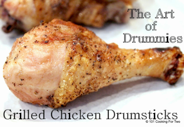 Grilled Chicken Legs - The Art of Drummies from 101 Cooking For Two
