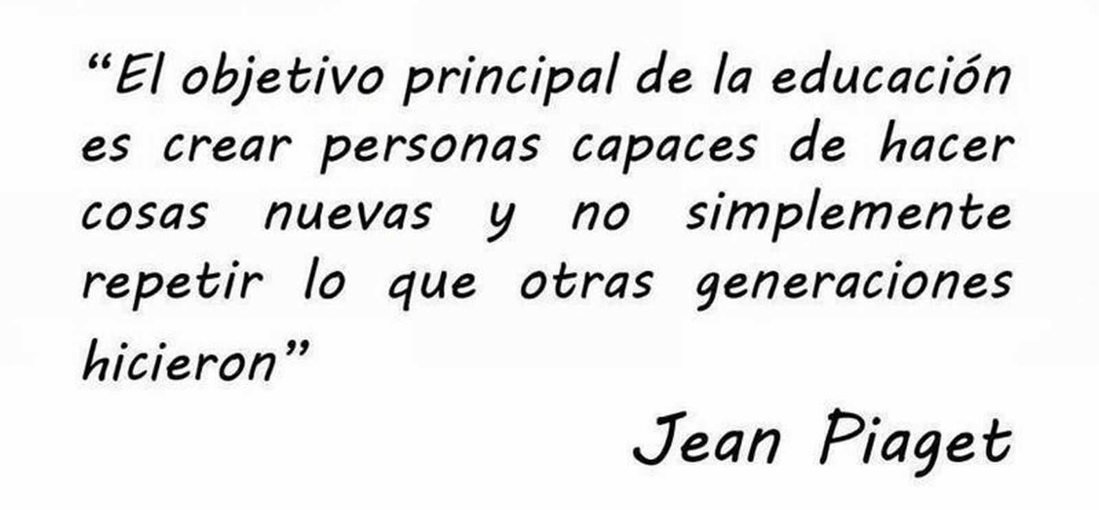 jean piaget 1 1 Discover jean piaget famous and rare quotes share jean piaget quotations about children, psychology and understanding the principle goal of education in the.