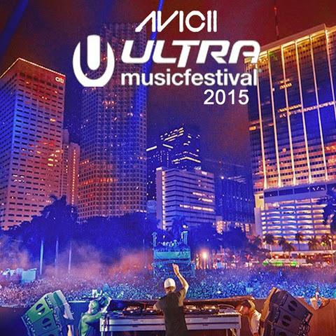 Avicii – Ultra Music Festival 2015
