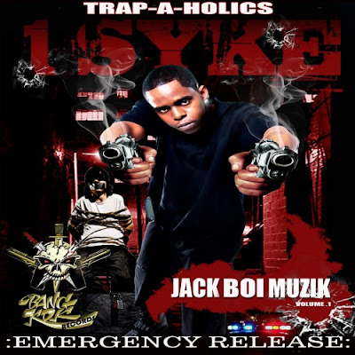 1_Syke-Jack_Boi_Muzik_(Presented_By_Trap-A-Holics)-(Bootleg)-2011