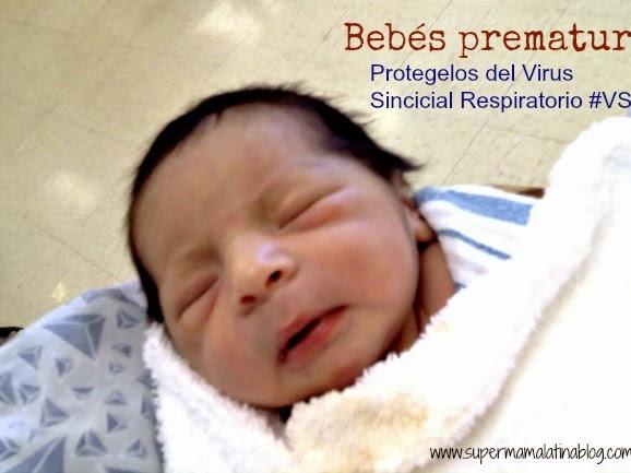 Protege a los bebés prematuros del Virus Sincicial Respiratorio #RSVawareness