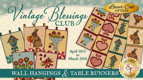 Shabby Fabrics Clubs | Vintage Blessings