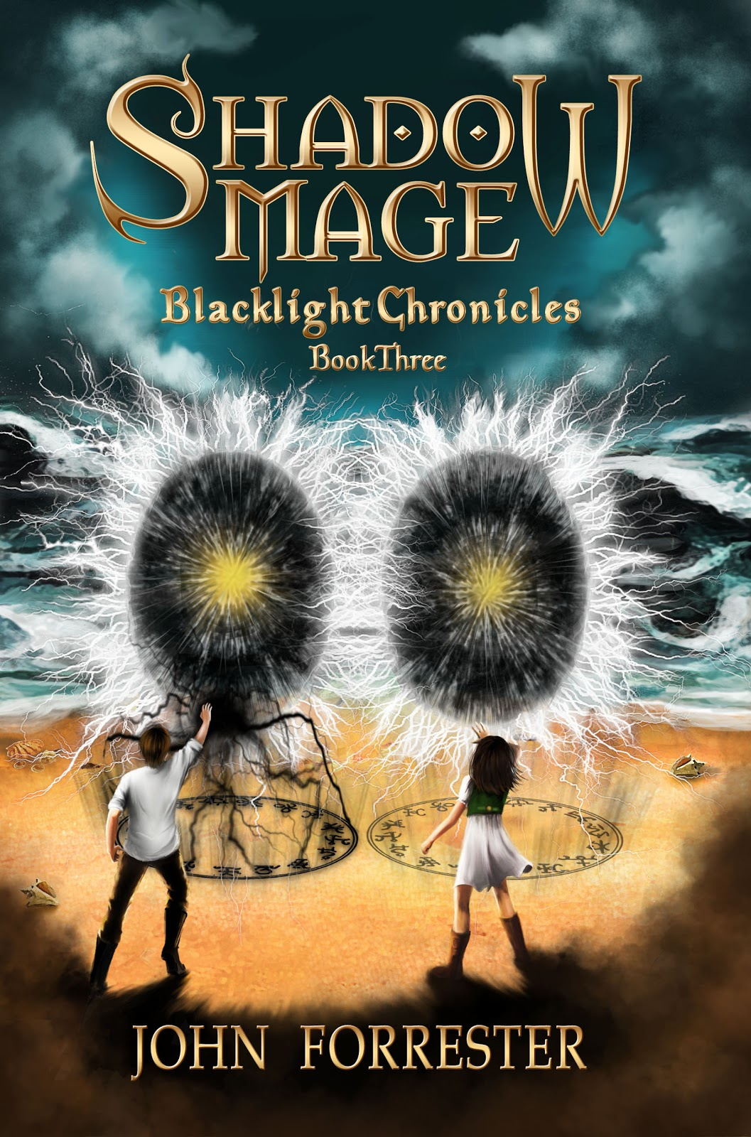 Shadow Mage, Blacklight Chronicles Book 3