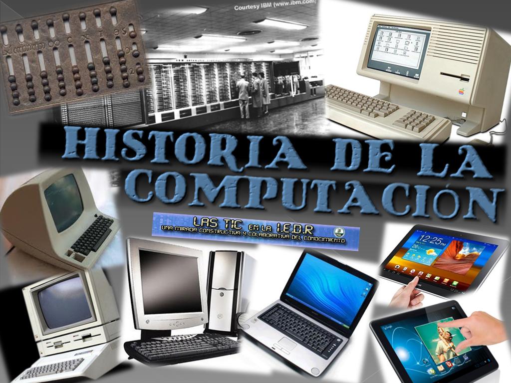 HISTORIA DEL COMPUTADOR - photo#2