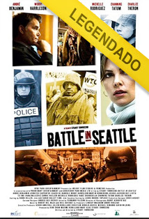 A Batalha de Seattle – Legendado