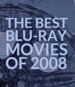 Best Blu-ray Movies of 2008
