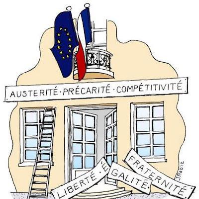 Europa, Liberdade, Igualdade, Fraternidade, Austeridade, Precariedade, Competitividade, Liberté, Égalité, Fraternité, Austerité, Précarité, Competitivité