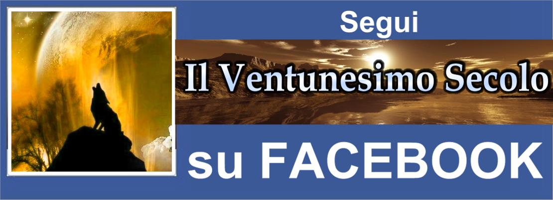 Segui il Ventunesimo Secolo su FACEBOOK