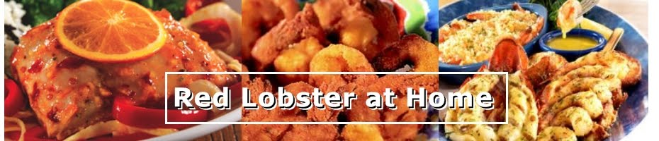 Red Lobster Restaurant Copycat Recipes