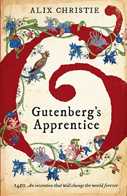 GUTENBERG'S APPRENTICE by Alix Christie 2014 UK book jacket