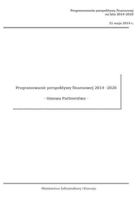 """Okładka umowy partnerstwa """"Programowanie perspektywy finansowej 2014-2020"""""""